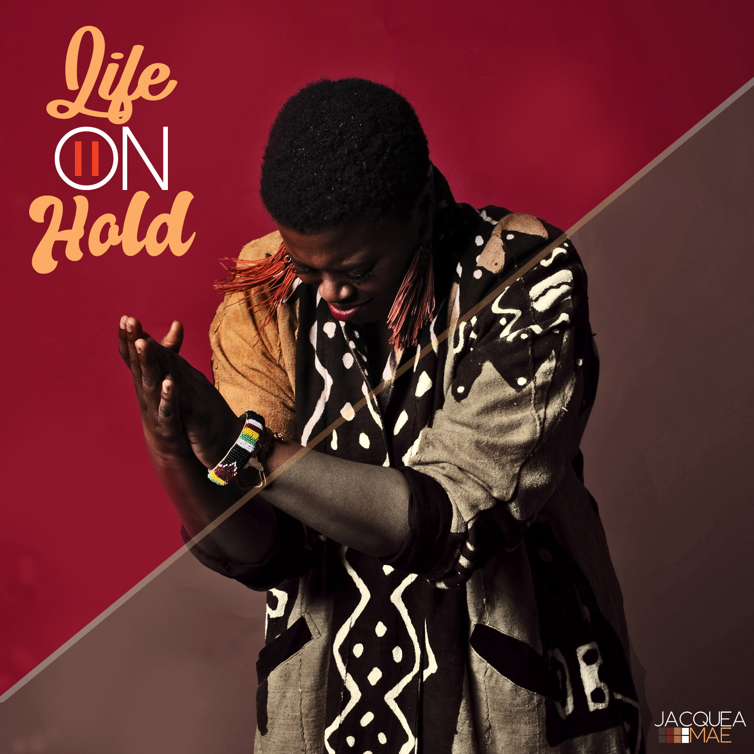 "Jacquea Mae ""Life On Hold"" album artwork"